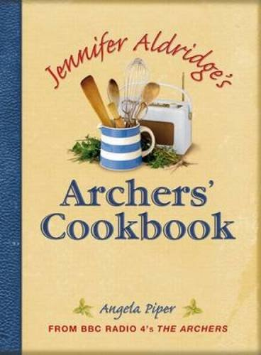 Jennifer Aldridge's Archers' Cookbook (FINE COPY OF SCARCE HARDBACK FIRST EDITION, FIRST PRINTING...