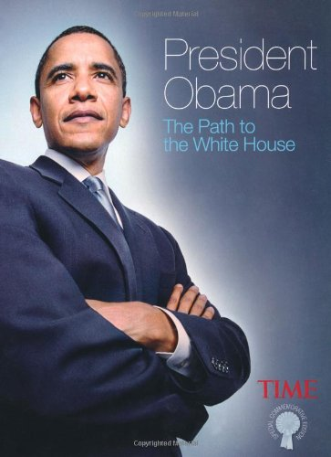 9780715333419: President Obama: The Path to the White House