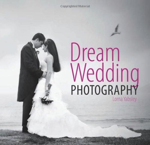 9780715336175: Dream Wedding Photography