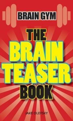 9780715336212: The Brain Teaser Book (Brain Gym)