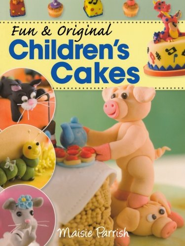 9780715336311: Fun & Original Children's Cakes