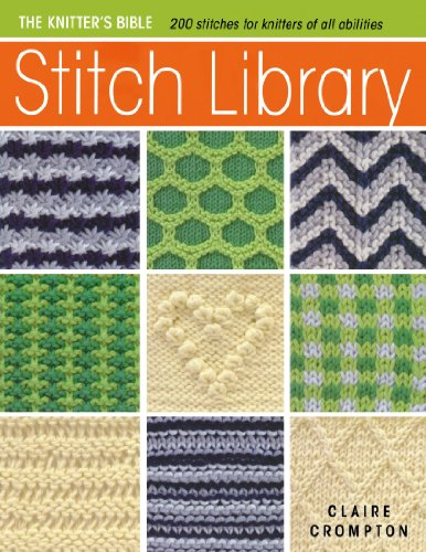 9780715337769: Stitch Library: Over 200 Stitches for Knitters of All Abilities (Knitter's Bible)