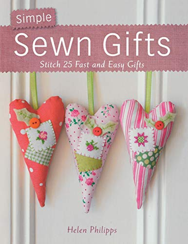 9780715337776: Simple Sewn Gifts: Stitch 25 Fast and Easy Gifts