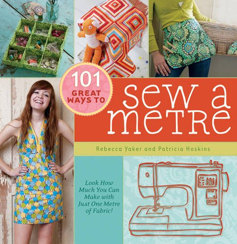 9780715337783: 101 Great Ways to Sew a Metre