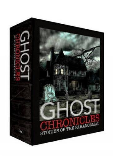 9780715337790: Ghost Chronicles: With Tales of Haunted Places and Ghostly Tales on Land and Sea and Tales of the Supernatural