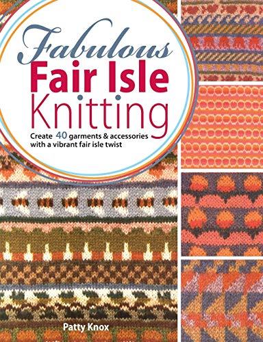 9780715337806: Fabulous Fair Isle Knitting