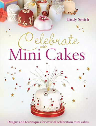 9780715337837: Celebrate with Mini Cakes