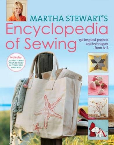 9780715338308: Martha Stewart's Encyclopedia of Sewing and Fabric Crafts: Basic Techniques Plus 150 Inspired Projects