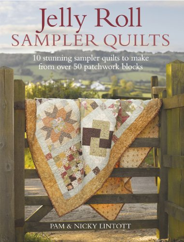 9780715338445: Jelly Roll Sampler Quilts: 10 Stunning Sampler Quilts to Make from over 50 Patchwork Blocks