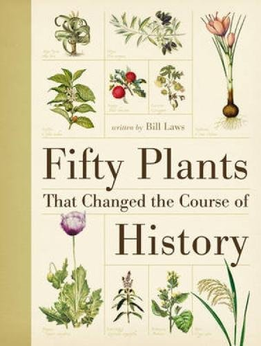 9780715338544: Fifty Plants That Changed the Course of History