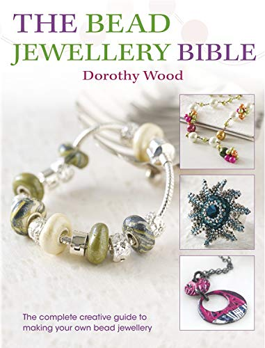 9780715338704: The Bead Jewelry Bible