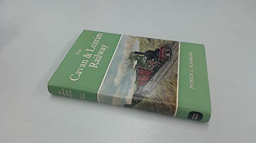 9780715340066: The Cavan & Leitrim Railway
