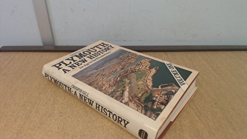 Plymouth : A New History , Ice Age to the Elizabethans: Crispin Gill