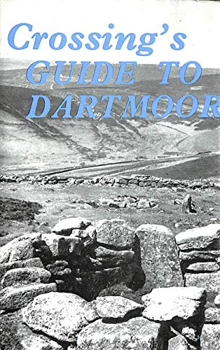 9780715340349: Crossing's Guide to Dartmoor