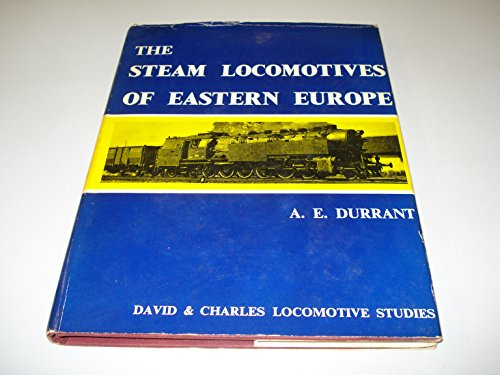 9780715340776: Steam Locomotives of Eastern Europe (Locomotive Study)