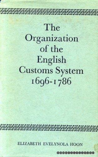 9780715341827: Organization of the English Customs System, 1696-1786