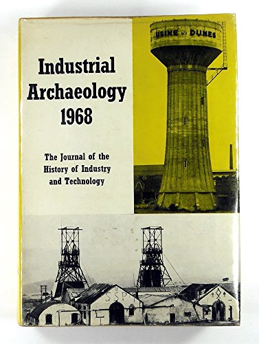 9780715343371: Industrial Archaeology 1968: Volume 5 of Industrial Archaeology