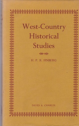 West Country Historical Studies.: Finberg, H P R