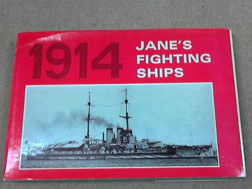 JANE'S FIGHTING SHIPS 1914: FRED T. JANE
