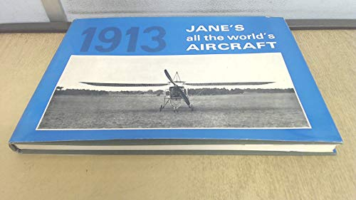 9780715343883: Jane's All the World's Aircraft 1913