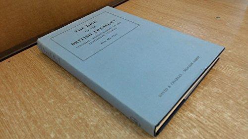 9780715343913: The Rise of the British Treasury