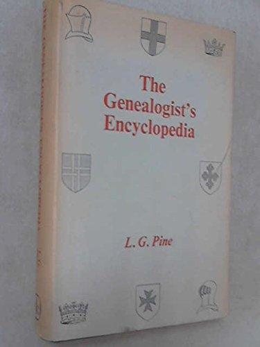 The genealogist's encyclopedia: Pine, L. G.