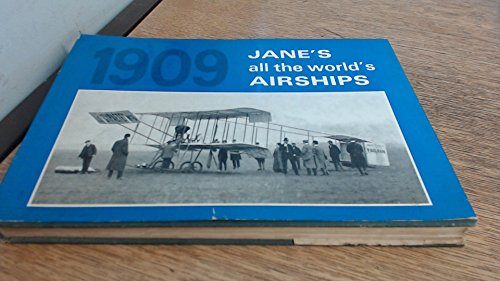 Jane's All The World's Airships 1909, with: Jane, Fred T
