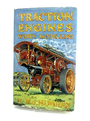 9780715346747: Traction Engines Worth Modelling and How to Model Them