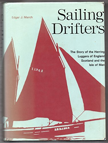9780715346792: Sailing Drifters: Story of the Herring Luggers of England, Scotland and the Isle of Man