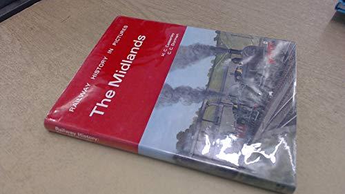 Railway History in Pictures: The Midlands: Casserley, H. C.;Dorman, C. C.