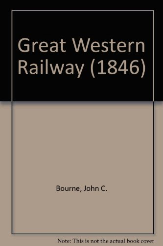 9780715346884: Great Western Railway (1846) (David & Charles reprints)