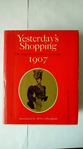 9780715346921: Yesterday's Shopping: Army and Navy Stores Catalogue, 1907