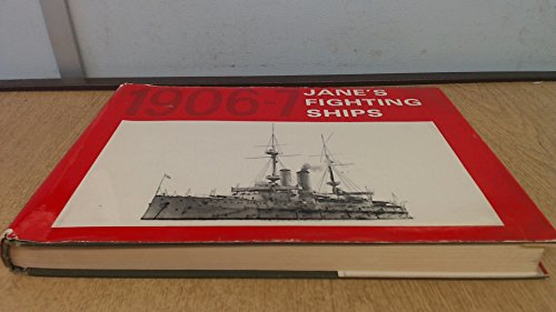 Jane's Fighting Ships, 1906/7 : A Reprint of the 1906-7 Edition of 'Fighting Ships&#...