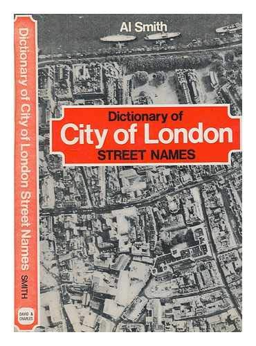 9780715348802: Dictionary of City of London Street Names