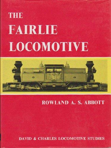 The Fairlie Locomotive: Rowland A.S. Abbott