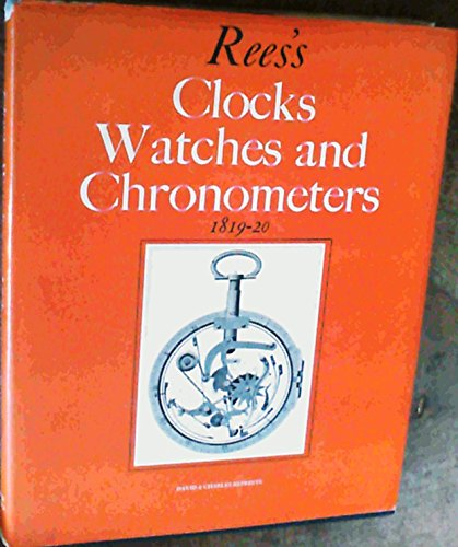 Clocks, Watches and Chronometers, 1819-20: Rees, Abraham