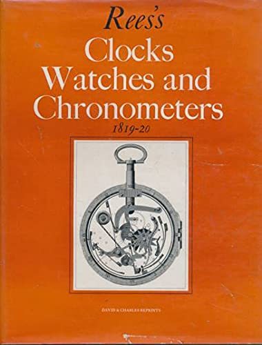 9780715349151: Clocks, Watches and Chronometers, 1819-20