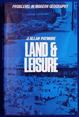 9780715349410: Land and Leisure (Problems in modern geography)