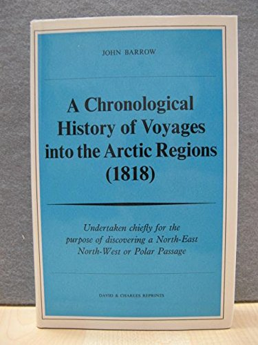Chronological History of Voyages into the Arctic Regions (David & Charles reprints) Barrow, Sir...