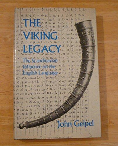 9780715349601: Viking Legacy: Scandinavian Influence on the English Language