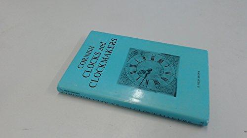 9780715349991: Cornish Clocks and Clockmakers