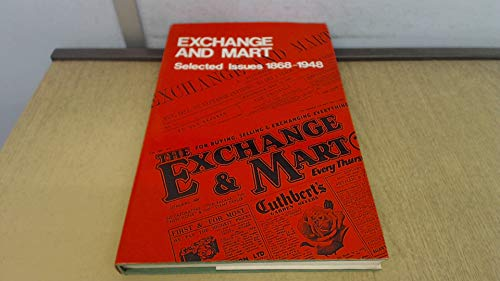 Exchange and Mart Selected Issues 1868-1948