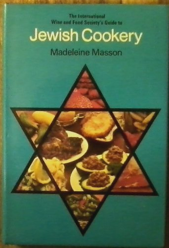 9780715351796: The International Wine and Food Society's guide to Jewish cookery;