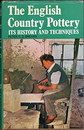9780715352298: English Country Pottery: Its History and Techniques