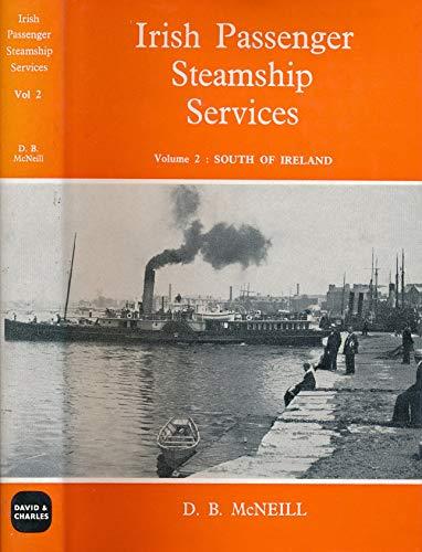 Irish Passenger Steamship Services Vol 2: McNeill, D. B.