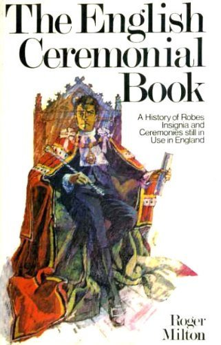 9780715353318: English Ceremonial Book: A History of Robes, Insignia and Ceremonies Still in Use in England