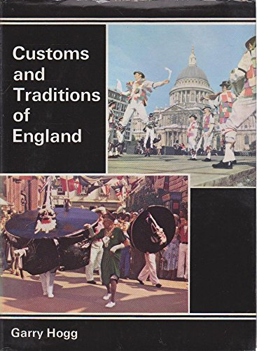 Customs and Traditions of England: Garry Hogg