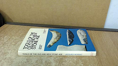 9780715353974: Tools of the Old and New Stone Age