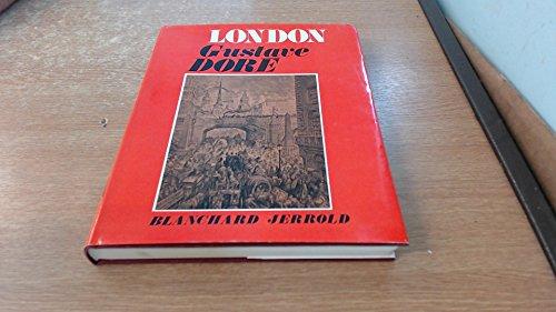 London: A Pilgrimage: Gustave Dore; Blanchard