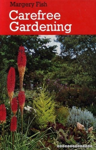 Carefree Gardening: Fish, Margery